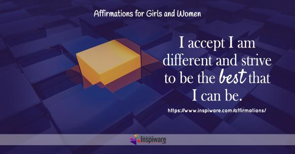 I accept I am different and strive to be the best that I can be