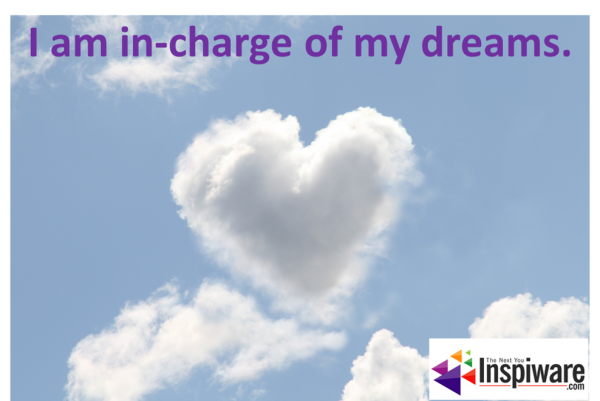 I am in-charge of my-dreams