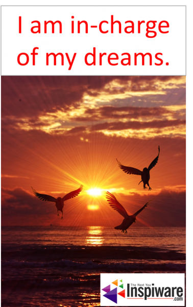 I am in-charge of my dreams