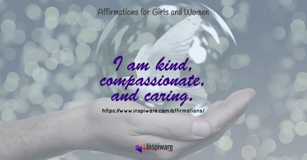 I am kind compassionate and caring