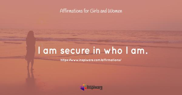I am secure in who I am