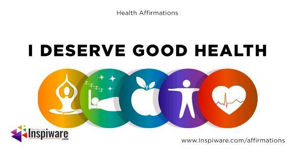 I deserve good health