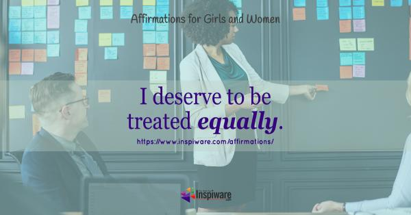 I deserve to be treated equally