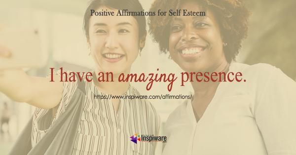I have an amazing presence