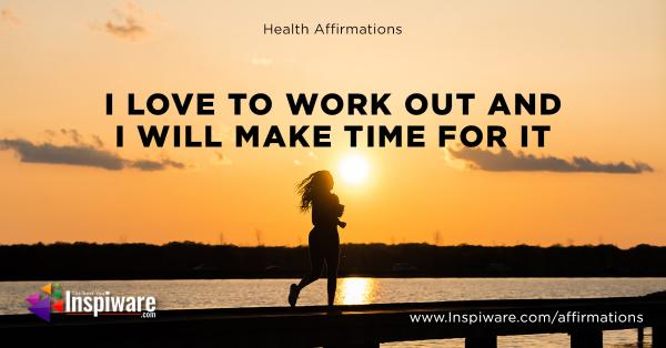 I love to work out and i will make time for it