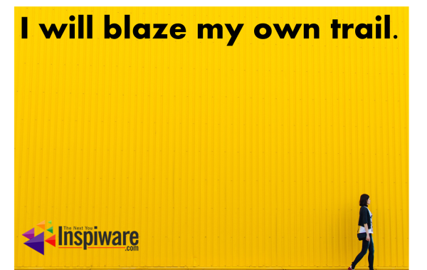 Affirmations for Kids: I will blaze my own trail