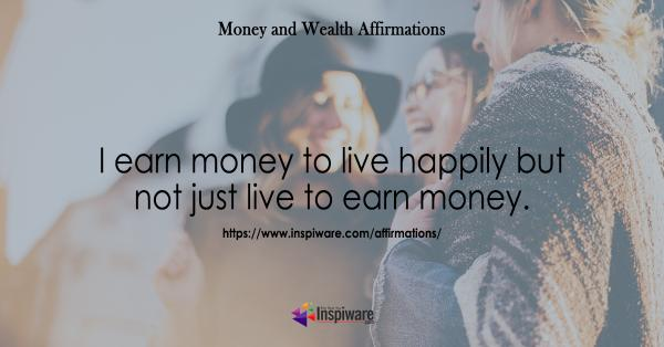 Learn money to live happily but not just to live earn money