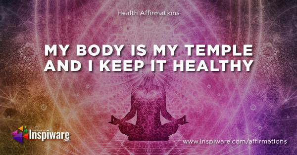 My body is my temple and i keep it healthy