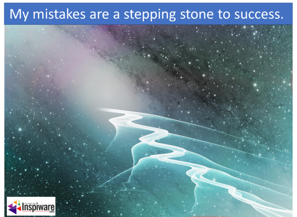 My mistakes are a stepping stone to success