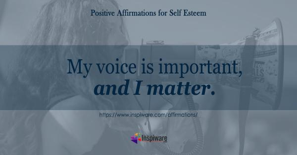 My voice is important and I matter