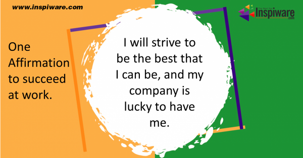 One positive affirmation to succeed at work