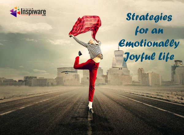 Strategies for an Emotionally Joyful Life