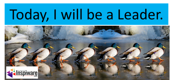 Today, I will be a Leader